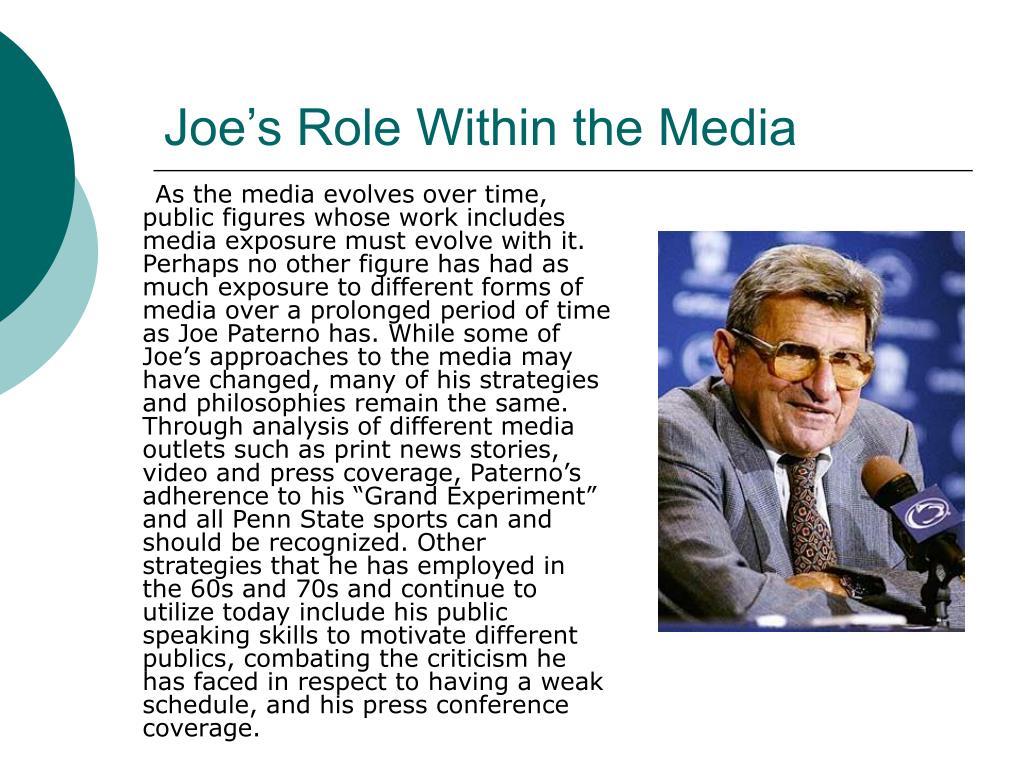 Joe's Role Within the Media
