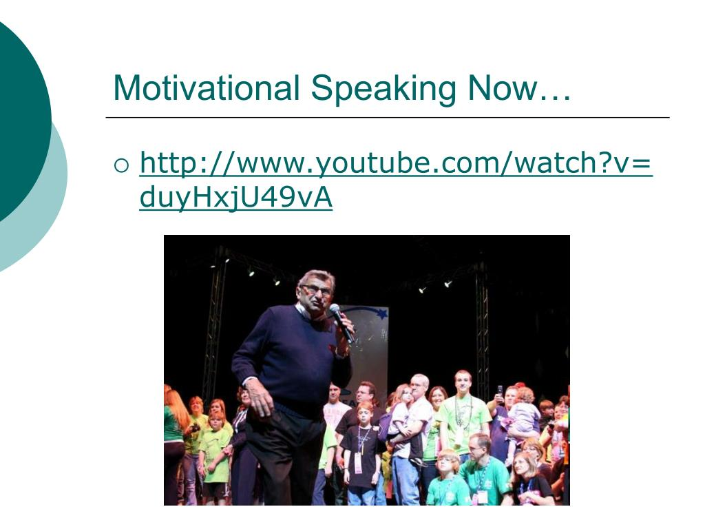 Motivational Speaking Now…