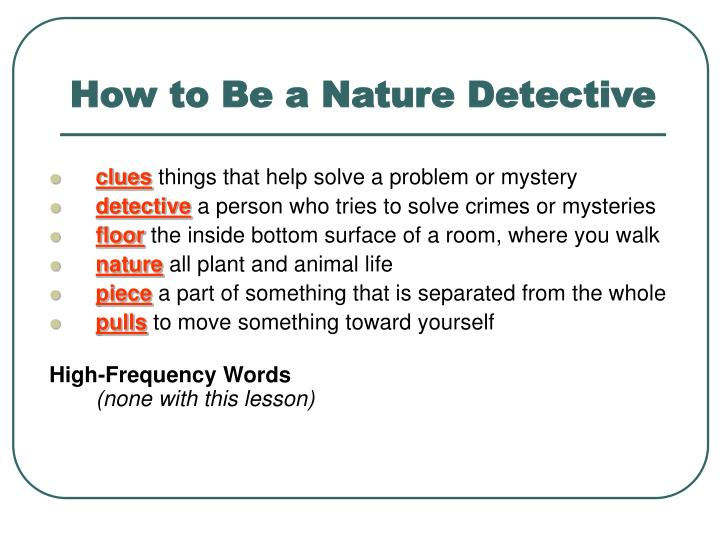How to be a nature detective l.jpg