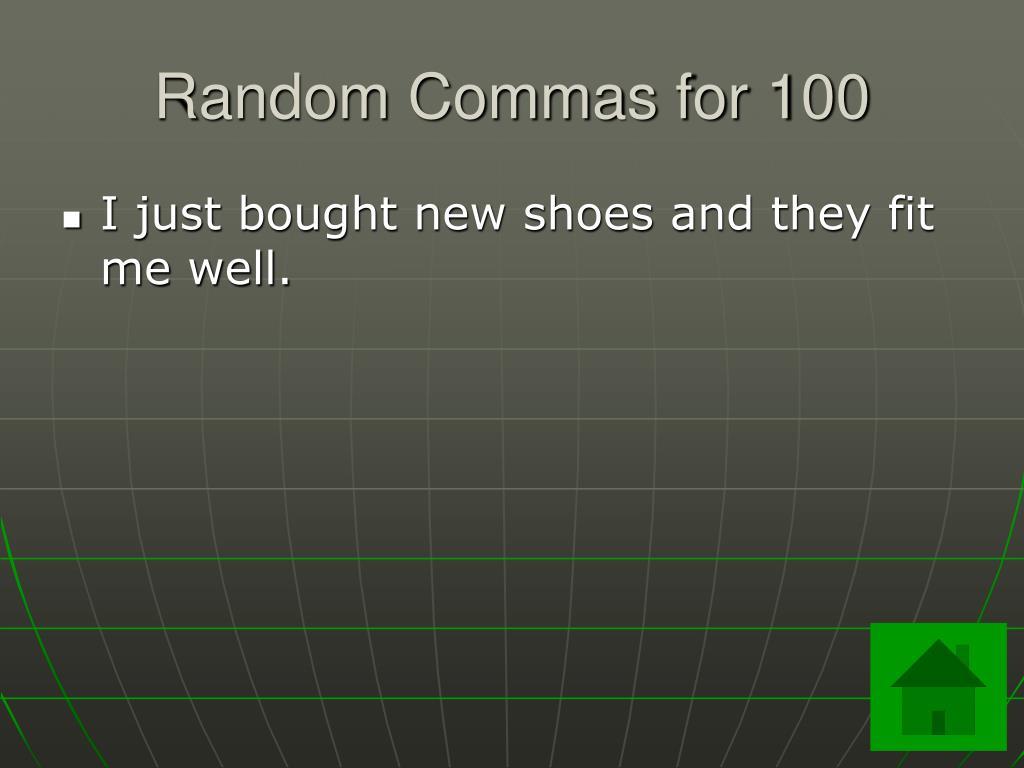 Random Commas for 100