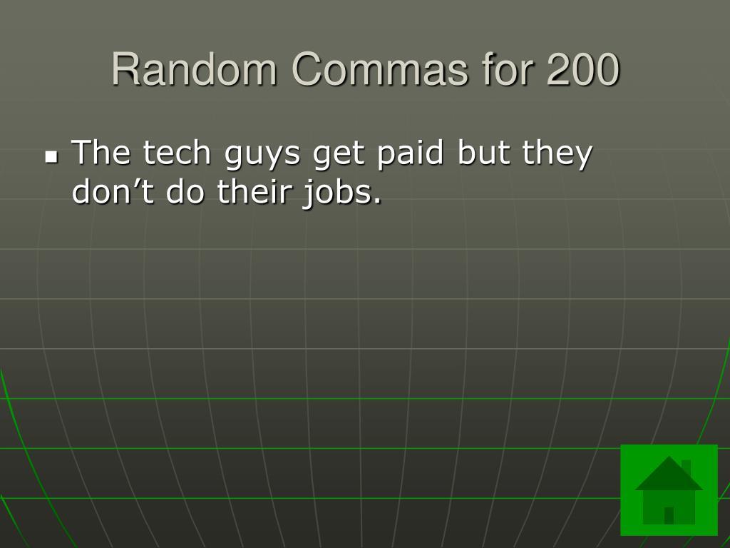 Random Commas for 200