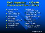 fault diagnostics 2 flash system lockout loss of flame
