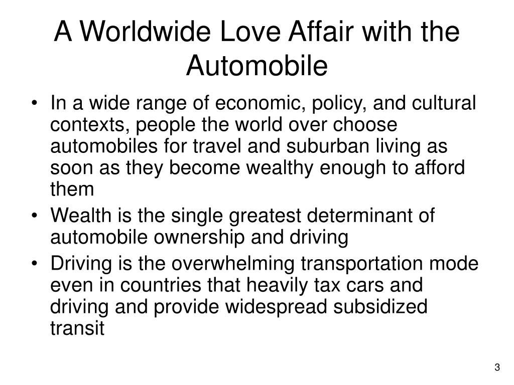 A Worldwide Love Affair with the Automobile