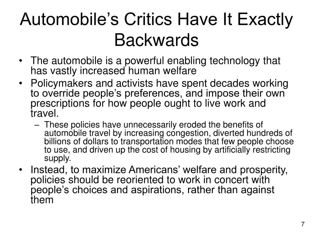 Automobile's Critics Have It Exactly Backwards