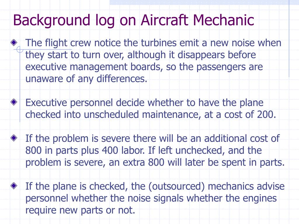 Background log on Aircraft Mechanic