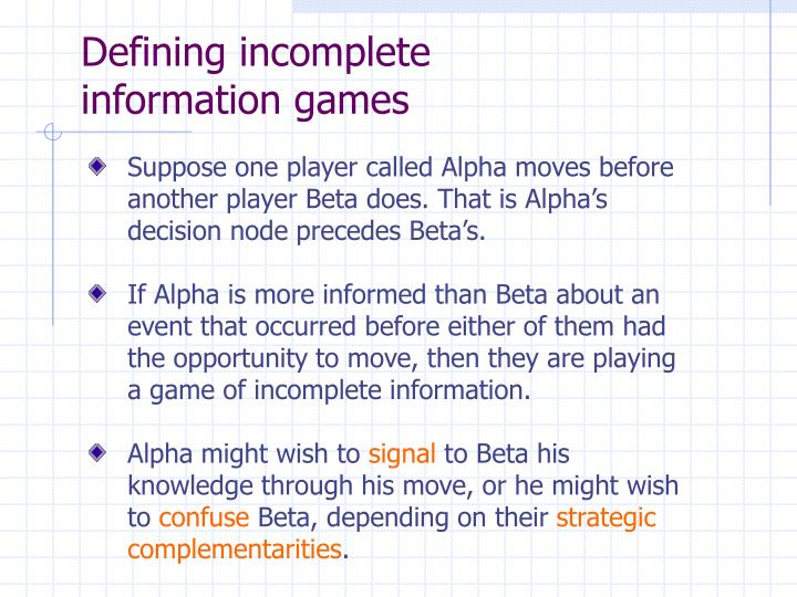 Defining incomplete information games