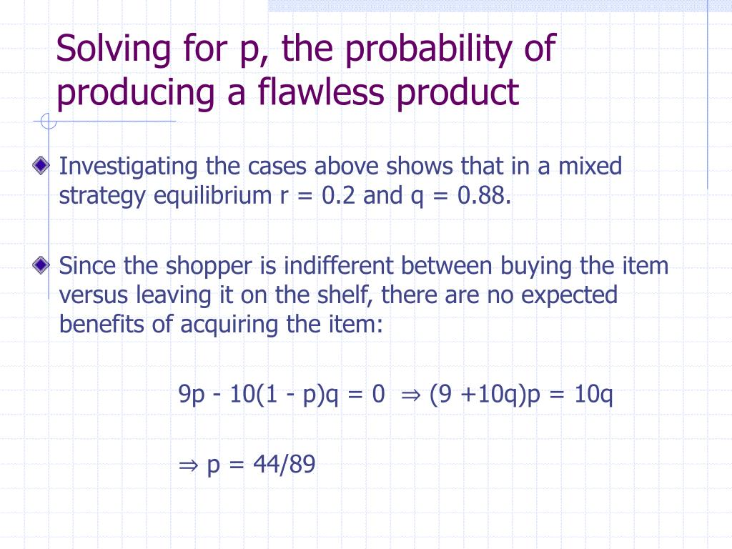 Solving for p, the probability of producing a flawless product
