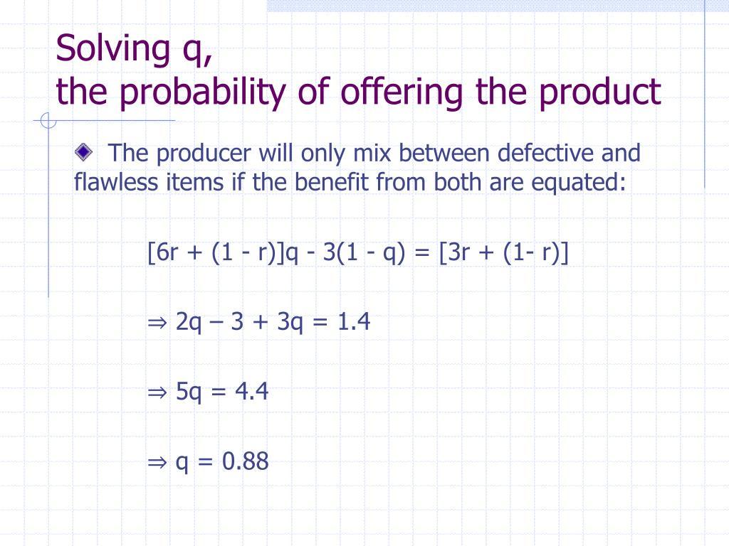 Solving q,