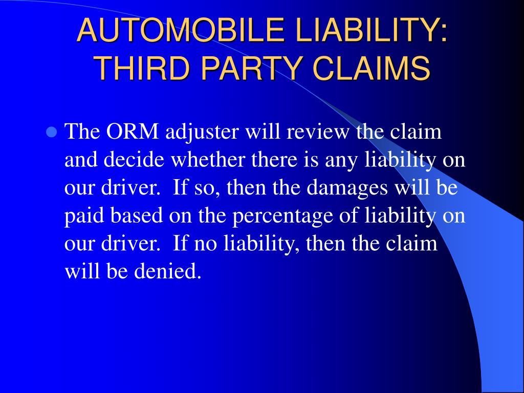 AUTOMOBILE LIABILITY: THIRD PARTY CLAIMS