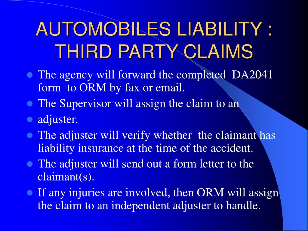 AUTOMOBILES LIABILITY : THIRD PARTY CLAIMS