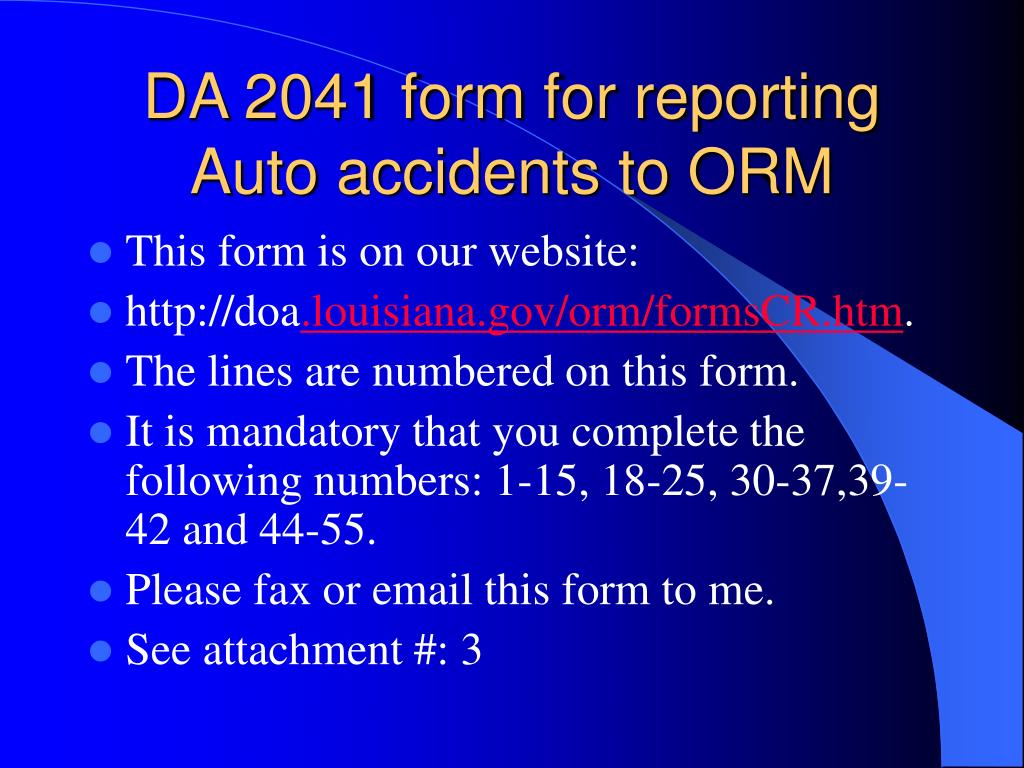 DA 2041 form for reporting Auto accidents to ORM