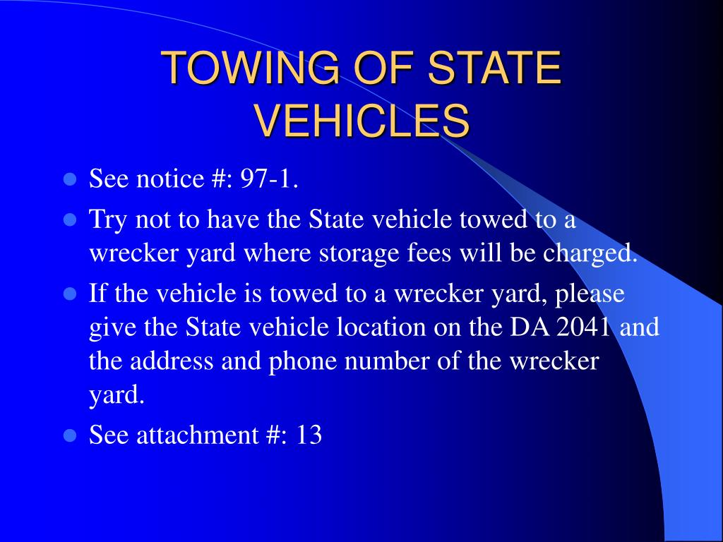 TOWING OF STATE VEHICLES
