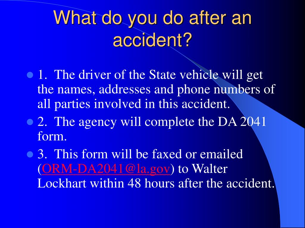 What do you do after an accident?