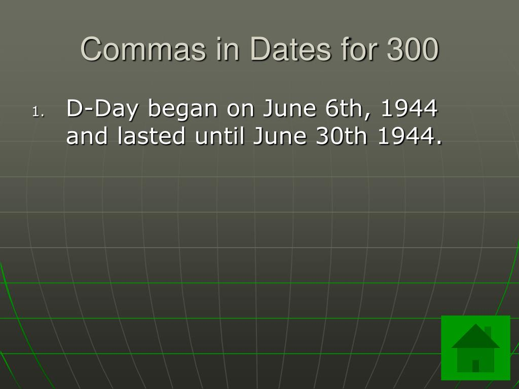 Commas in Dates for 300