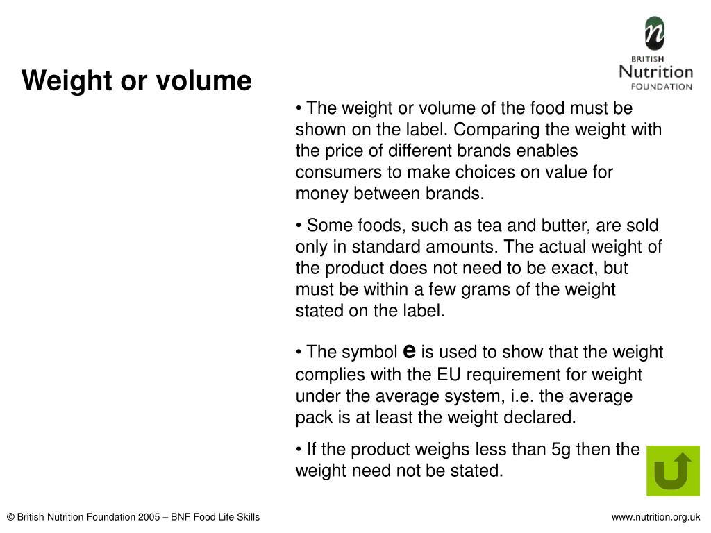 Weight or volume
