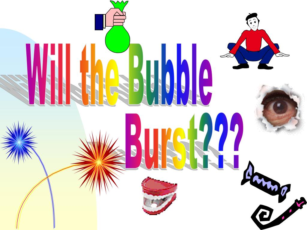 Will the Bubble