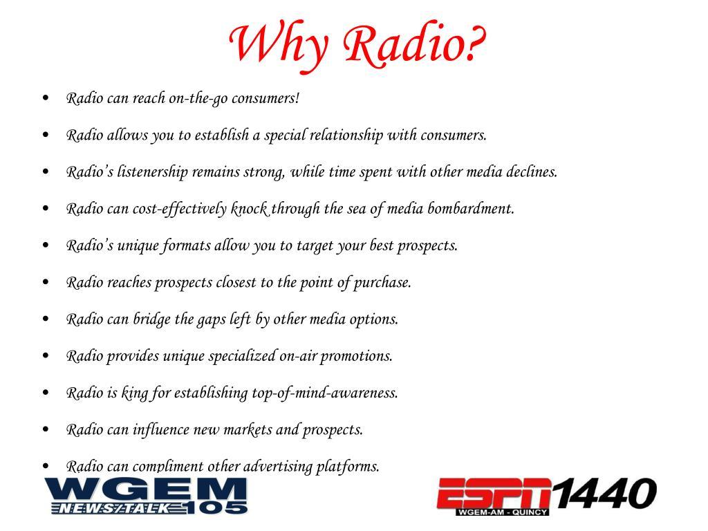Why Radio?