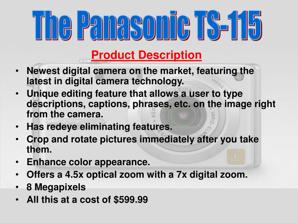 Newest digital camera on the market, featuring the latest in digital camera technology.
