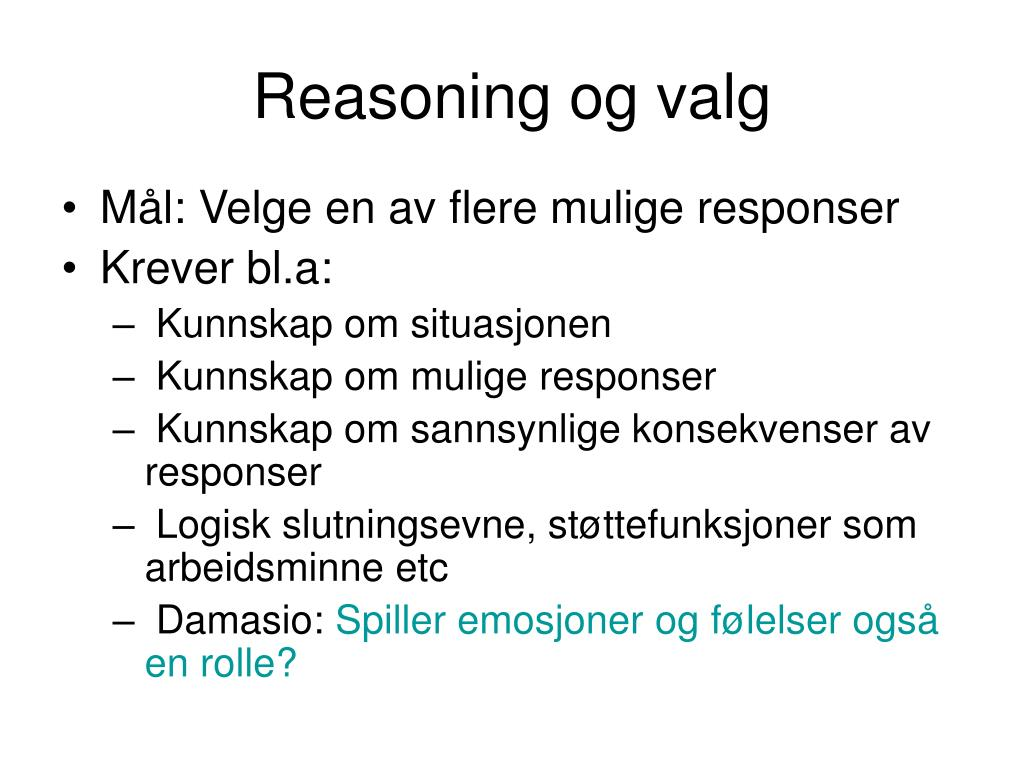 Reasoning og valg