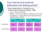 can internal and external attributions be distinguished21