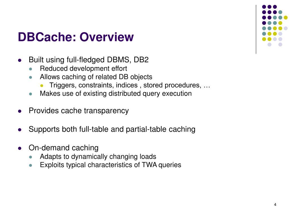DBCache: Overview