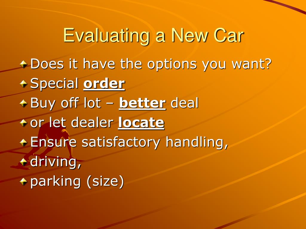Evaluating a New Car