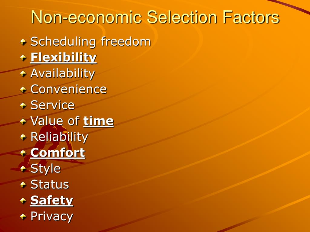Non-economic Selection Factors