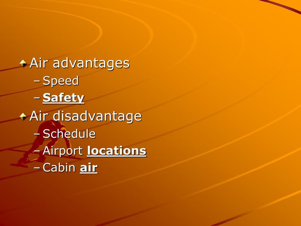 Air advantages