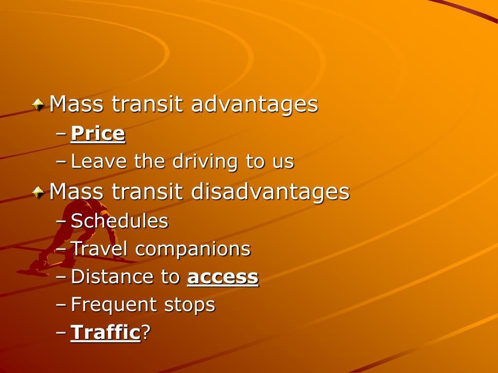 Mass transit advantages