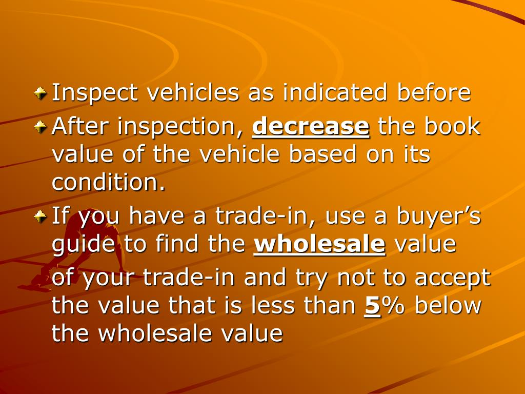 Inspect vehicles as indicated before