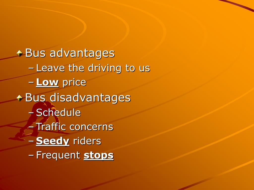 Bus advantages