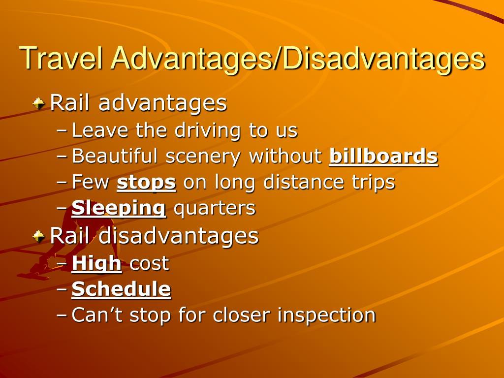 Travel Advantages/Disadvantages