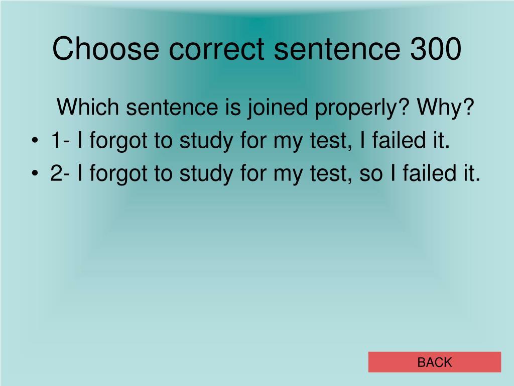 Choose correct sentence 300