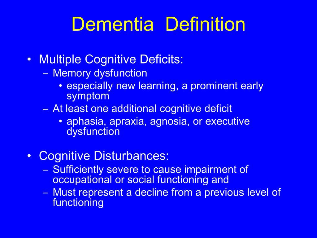 Dementia  Definition