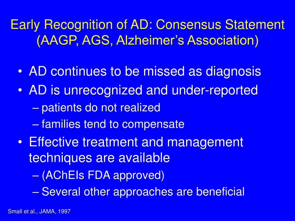 Early Recognition of AD: Consensus Statement