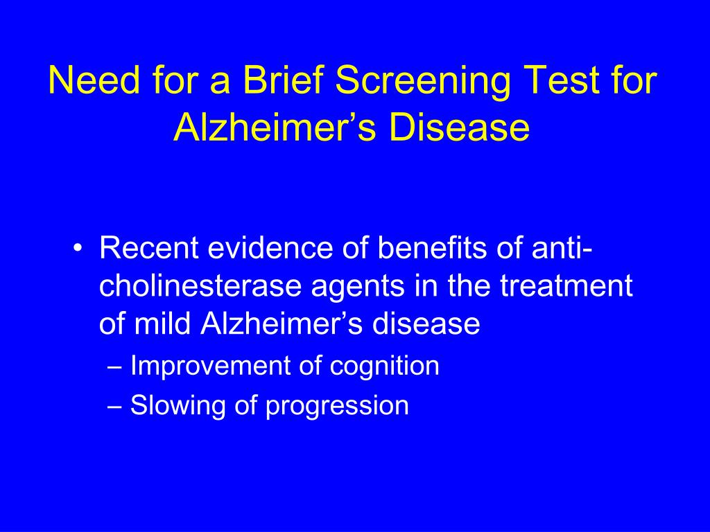 Need for a Brief Screening Test for Alzheimer's Disease