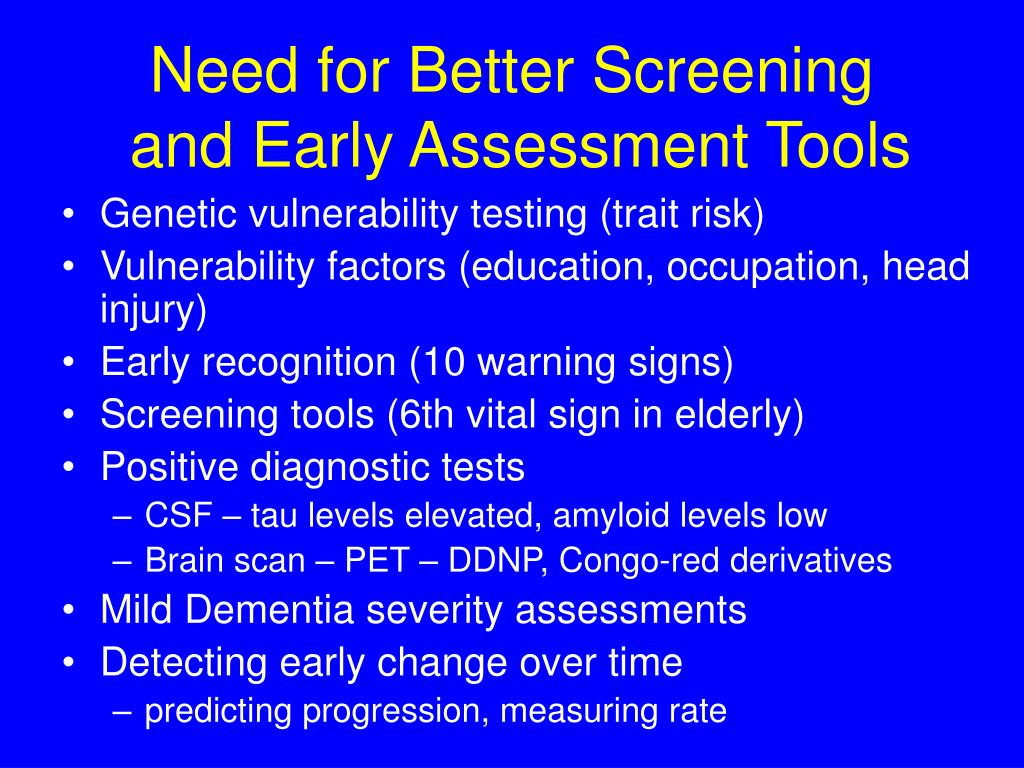Need for Better Screening