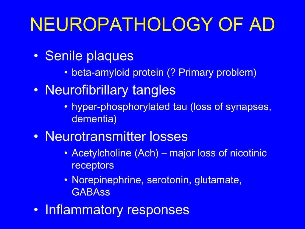 NEUROPATHOLOGY OF AD