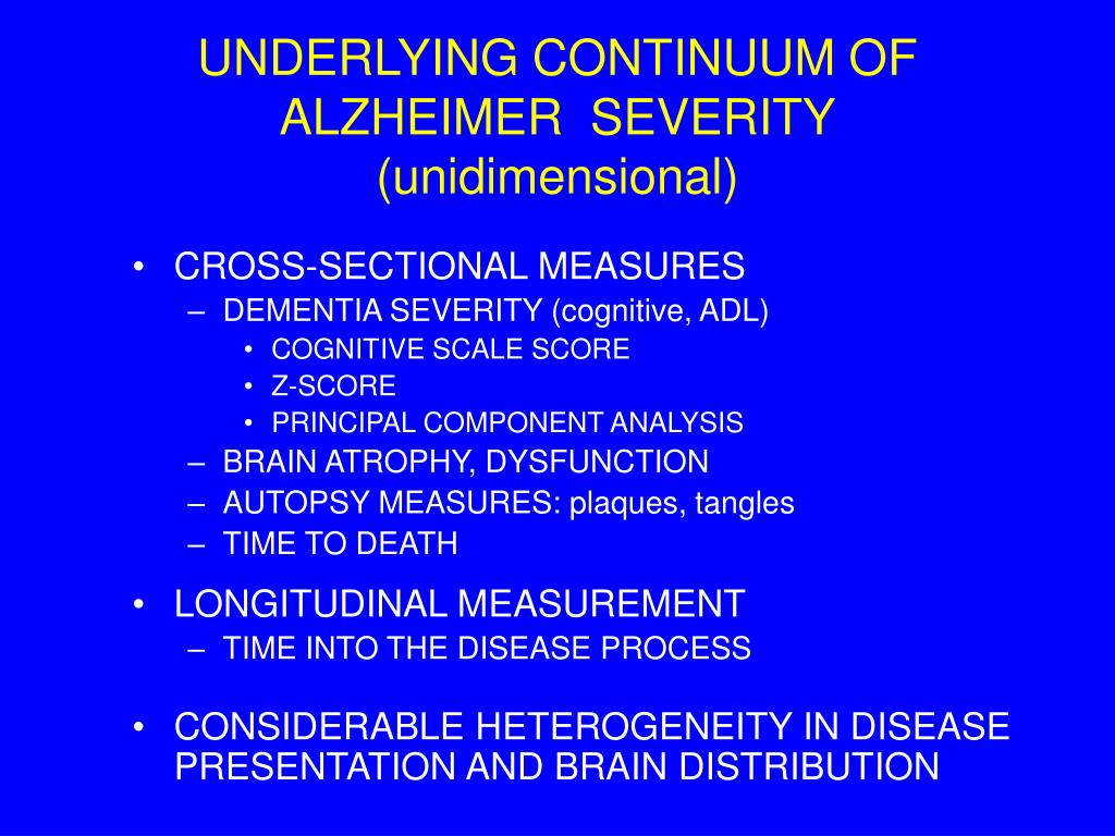 UNDERLYING CONTINUUM OF  ALZHEIMER  SEVERITY