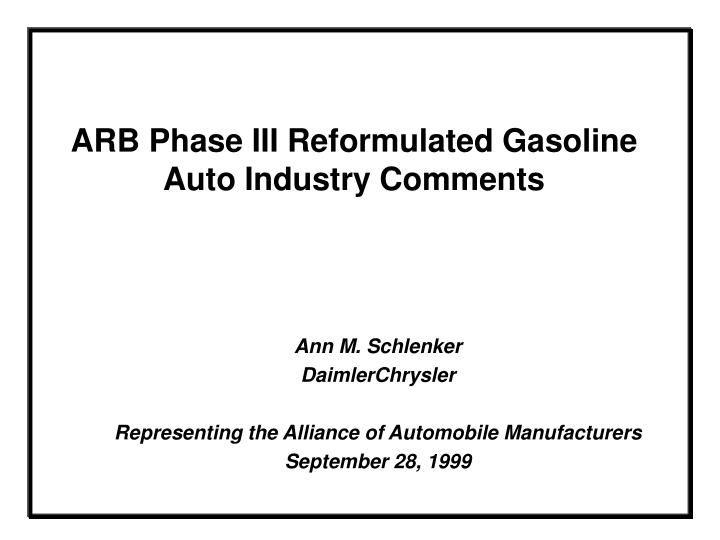 Arb phase iii reformulated gasoline auto industry comments