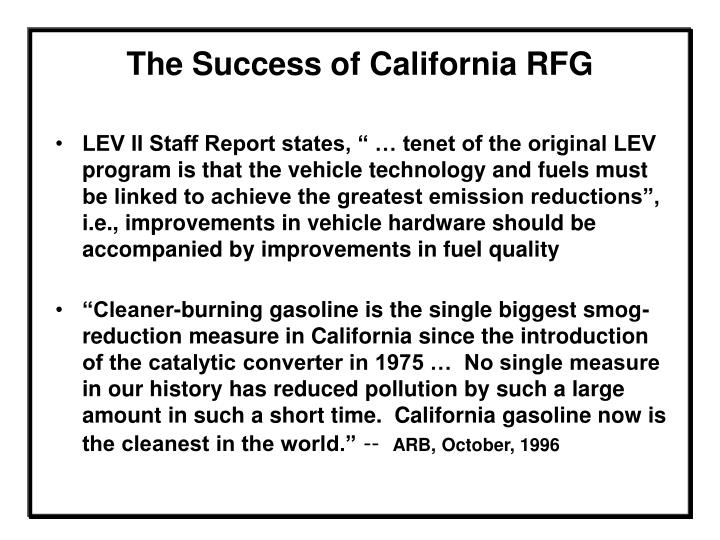 The success of california rfg