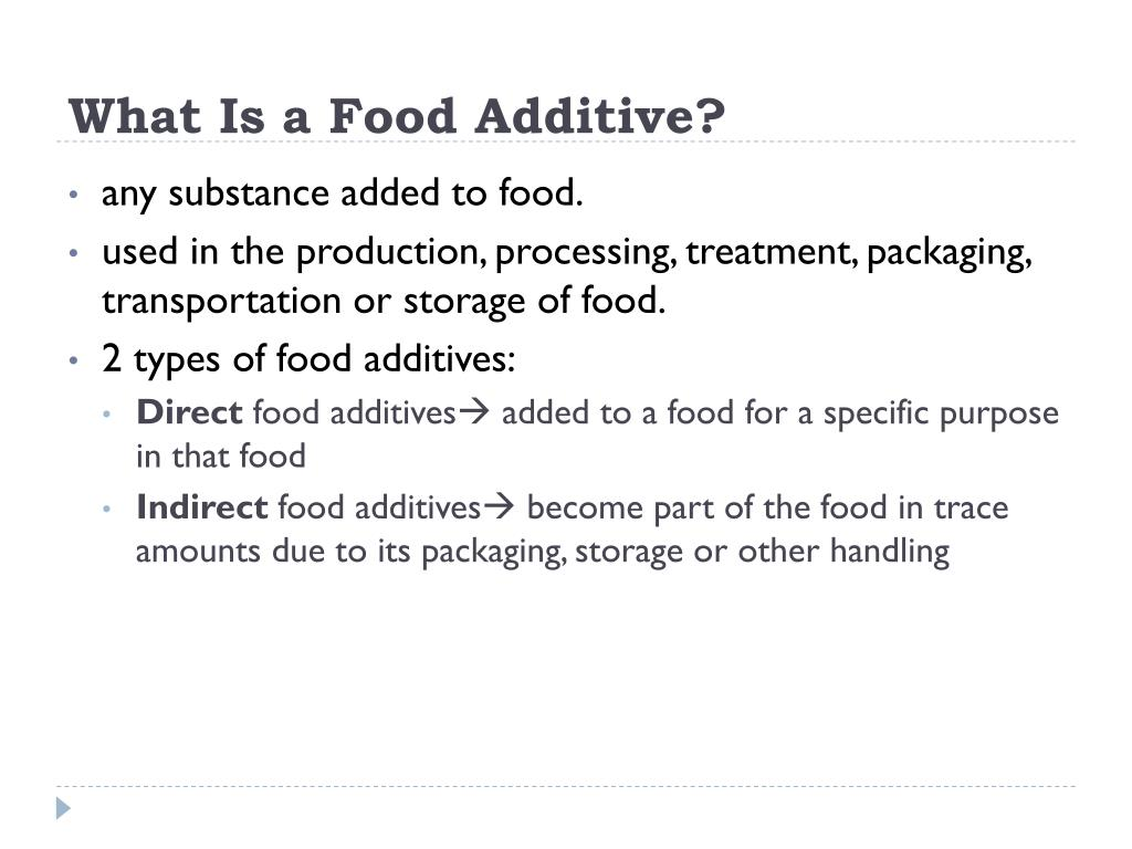 What Is a Food Additive?