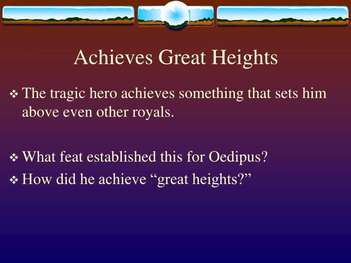 Achieves great heights