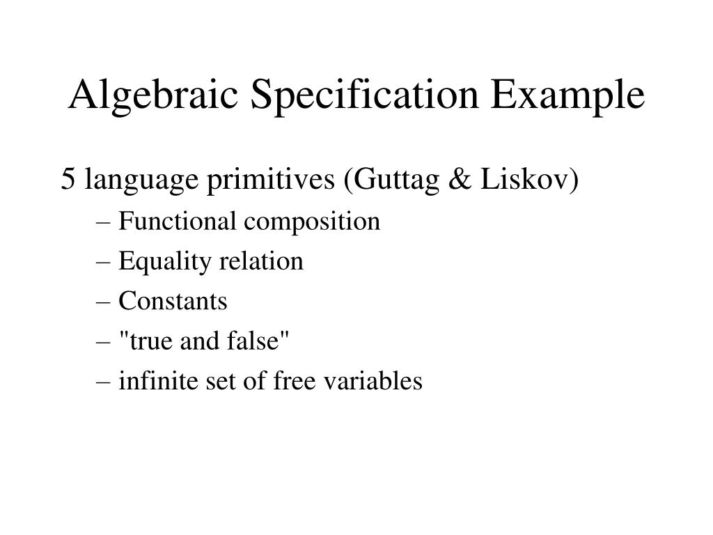 Algebraic Specification Example