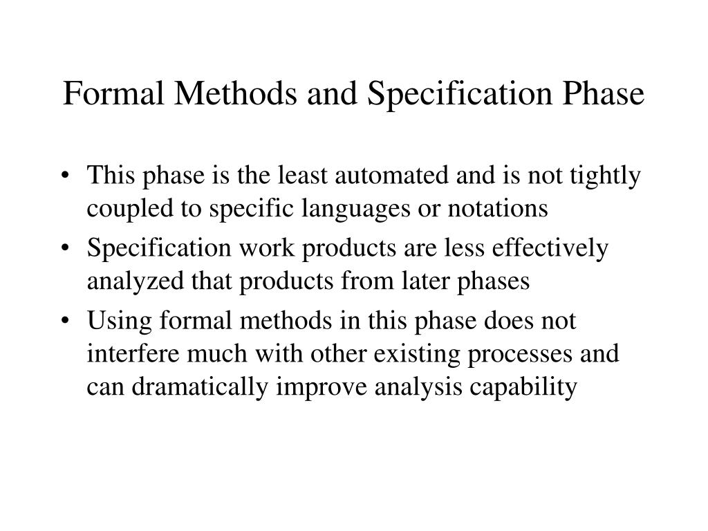 Formal Methods and Specification Phase