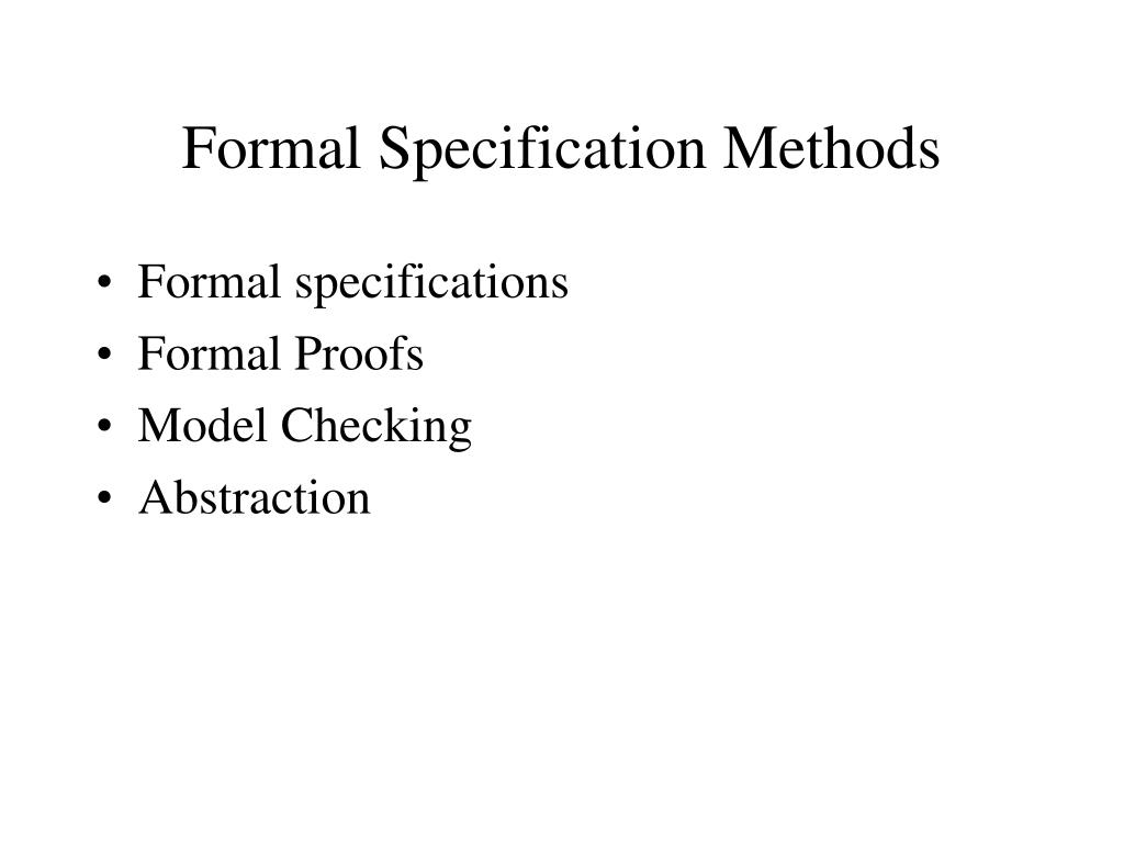 Formal Specification Methods