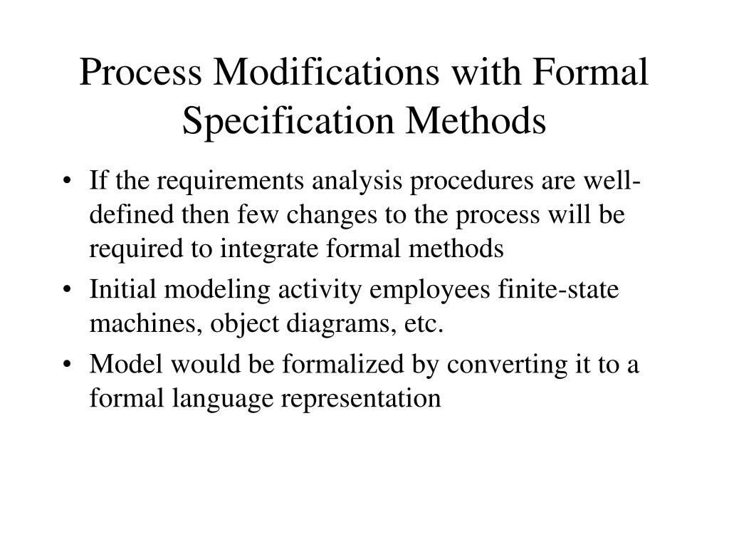 Process Modifications with Formal Specification Methods