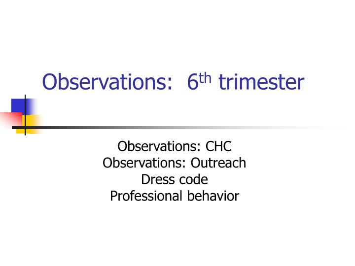 Observations 6 th trimester l.jpg