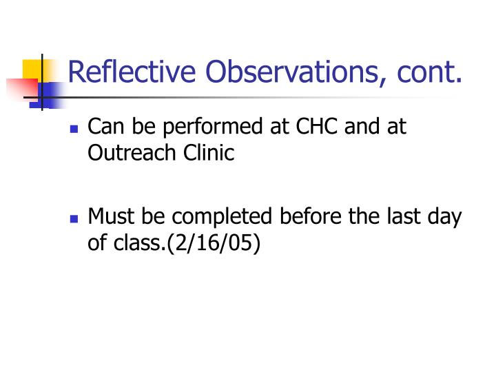 Reflective observations cont