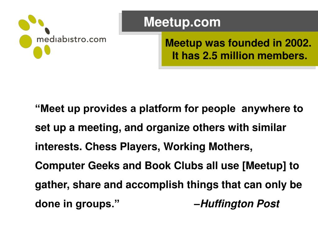 Meetup was founded in 2002.